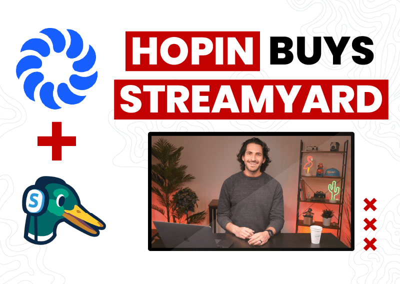 Hopin Buys StreamYard, Making High Quality Virtual Events Even Easier to Create