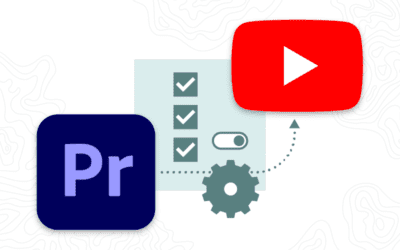 Premiere Export Settings for YouTube: The Ultimate How-To Guide