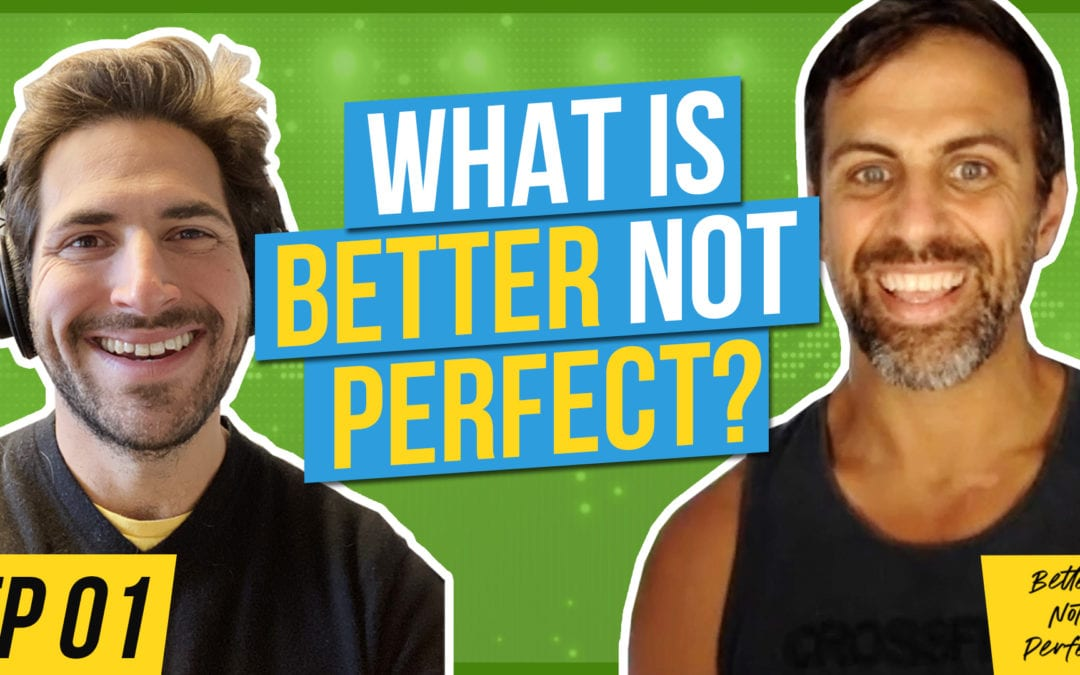The Mindset for Creating Lasting Habits [Better Not Perfect EP01]